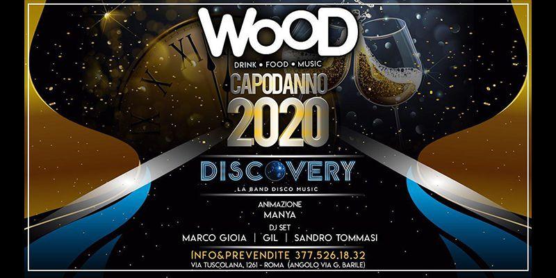Discoteche Capodanno Roma Wood